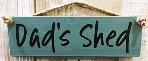 Dad's Shed Hanging Garden Plaque/Sign IGreen with Black Writing Made in UK