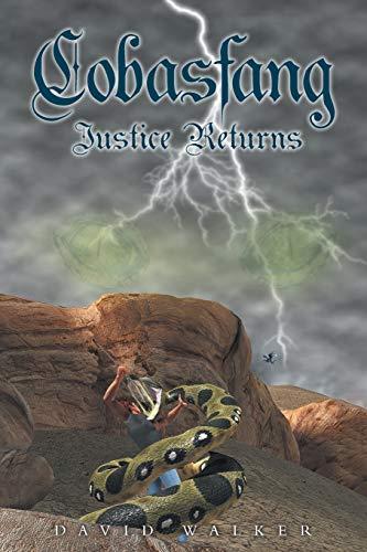 Book: Cobasfang Justice Returns by David E Walker