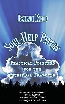 Soul-Help Papers by [Isaiah Reid, Denise Kerwin, Jim Kerwin]