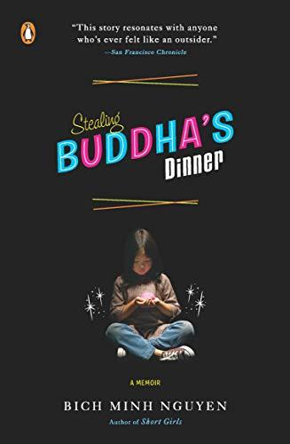 Stealing Buddha's Dinner: A Memoir