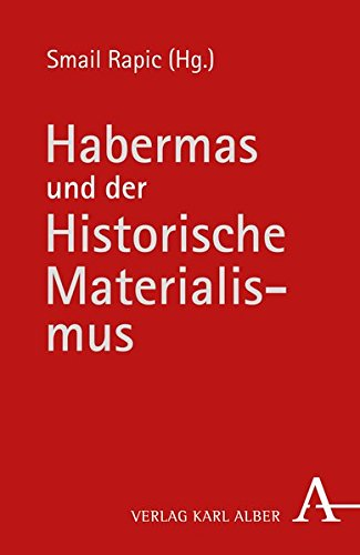 Habermas und der Historische Materialismus