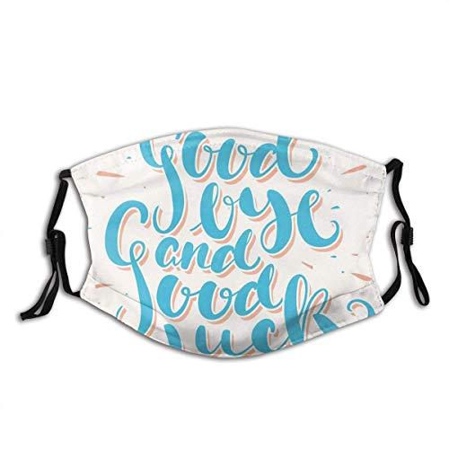 Good Bye And Good Luck diseño estilizado de letras en azul pálido, filtro reutilizable y cara reutilizable de algodón cálido resistente al viento
