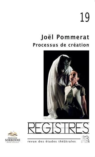 Joël Pommerat : processus de création
