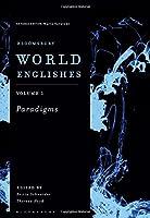 Bloomsbury World Englishes Volume 1: Paradigms