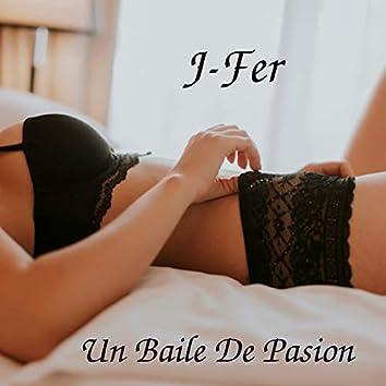 Un Baile De Pasion (Demo)
