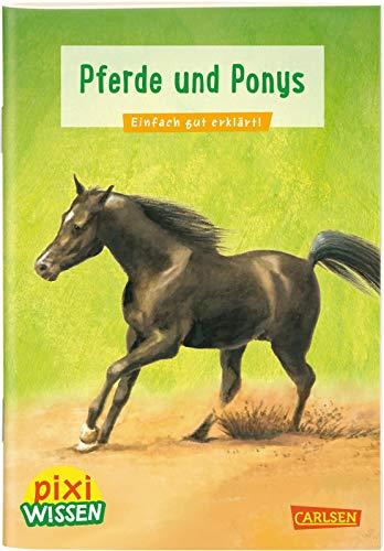 Pixi Wissen 1: Pferde und Ponys: Einfach gut erklärt!
