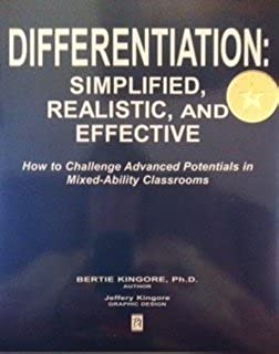Differentiation : Simplified, Realistic, and Effective by Bertie Kingore (September 26,2004)