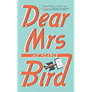 [By AJ Pearce ] Dear Mrs Bird: The Debut Sunday Times Bestseller (My First Touch and Find) (Paperback)【2018】by AJ Pearce (Author) (Paperback)