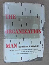 Organization Man by William Whyte (1956-07-30)