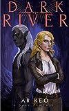 Dark River (A Dark Fantasy Book 1)