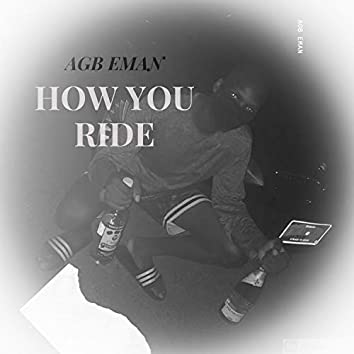 How You Ride