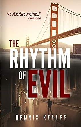 The Rhythm of Evil