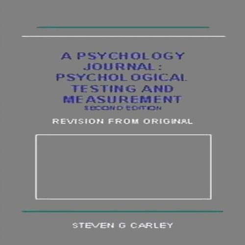 Psychological Testing and Measurement