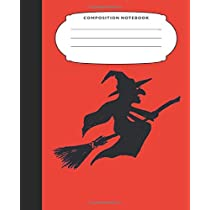 Composition Notebook: 7.5X9.25 Inch 109 Pages Broom Riding Witch Halloween Themed Half Blank Half Wide Ruled School Exercise Book With Picture Space For Kids and Adults - Grades K2 Primary Elementary Secondary School Kids - Draw And Write Your Own Stories