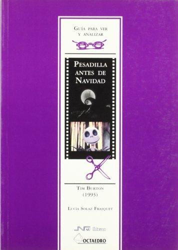 Pesadilla Antes de Navidad, Tim Burton (1993), Guía Para ver y Analizar,...