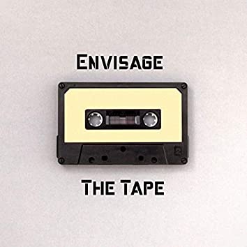 Envisage the Tape