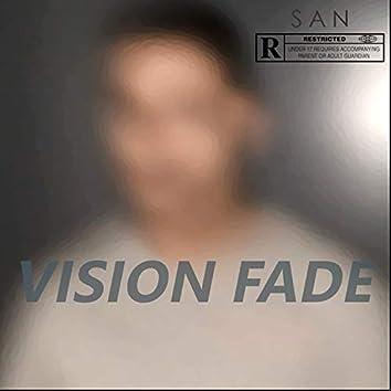 VISION FADE
