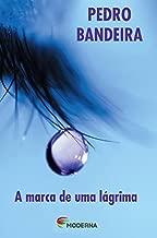A Marca de Uma Lágrima - Série Paixão sem Fim