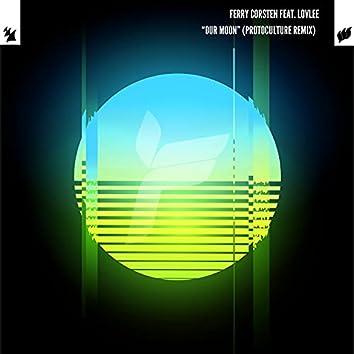 Our Moon (Protoculture Remix)