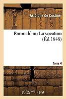 Romuald ou La vocation. Tome 4