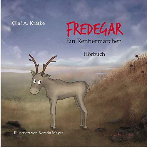Fredegar, ein Rentiermärchen Titelbild
