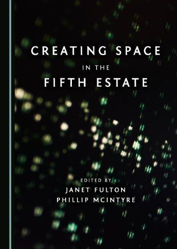 Creating Space in the Fifth Estate