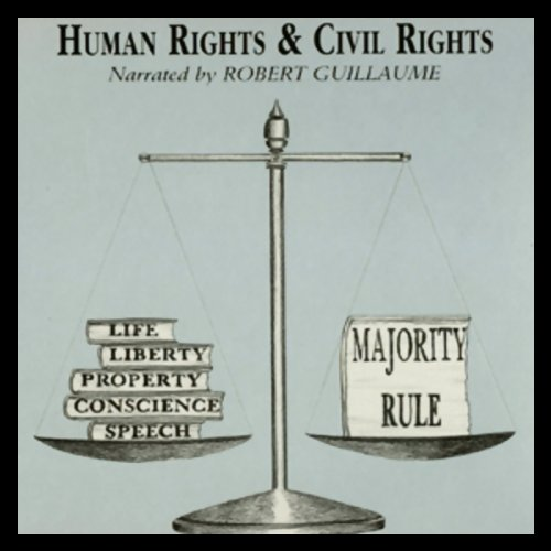 Human Rights and Civil Rights audiobook cover art