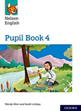 Nelson English: Year 4/Primary 5: Pupil Book 4 (Nelson English New Edition)