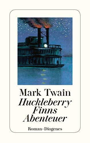 Huckleberry Finns Abenteuer (detebe) von [Mark Twain, Lore Krüger]