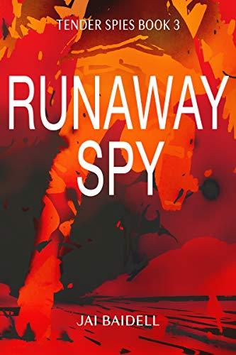 Front cover for the book Runaway Spy by Jai Baidell