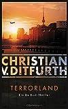 Terrorland: Ein De-Bodt-Thriller - (Kommissar de Bodt ermittelt, Band 6)