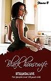 Interracial romance: Black housewife (interracial bwwm romance) (English Edition)
