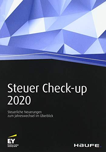 Steuer Check-up 2020: Steuerliche Neuerungen zum Jahreswechsel im Überblick