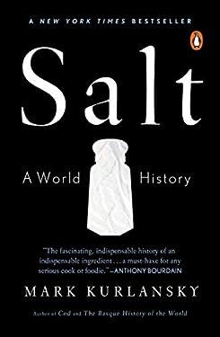 Salt: A World History