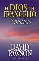 El Dios y el Evangelio de Justicia