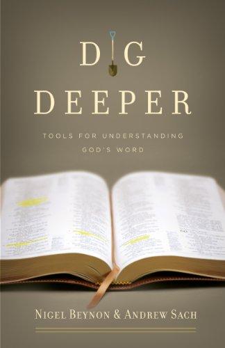 Dig Deeper: Tools for Understanding God's Word