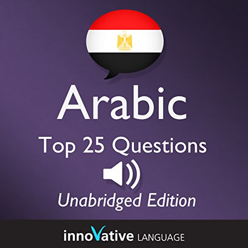 Learn Arabic - Top 25 Arabic Questions You Need to Know: Lessons 1-25 Titelbild