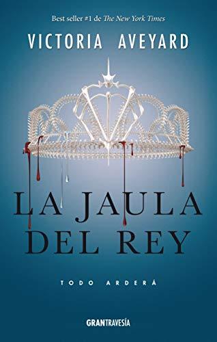 La Jaula del Rey: Todo Arderá (Reina Roja/ Red Queen)