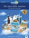 Nie ohne Seife waschen: Ein Abenteuer in Deutschland (B-OB Coddiwomple und die Weltenbummler Kids)