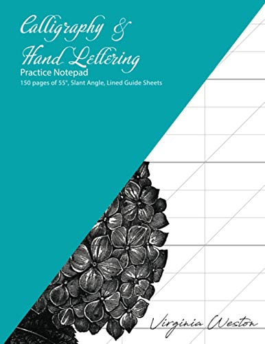 Calligraphy & Hand Lettering Practice Notepad: 150 pages of 55°, Slant Angle, Lined Guide Sheets
