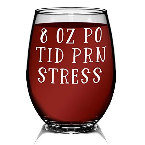 YouNique Designs 8oz PO TID PRN Stress Wine Glass, 15 Ounces, RN Stemless Wine Glasses for Nurse Wine Glass