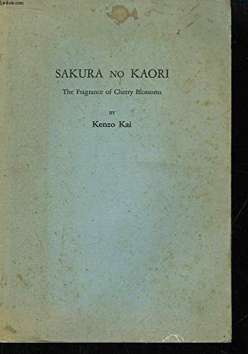 Sakura No Kaori. The Fragance of Cherry Blossoms.