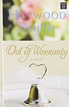 Out of Warranty by Haywood Smith (2013-03-02)