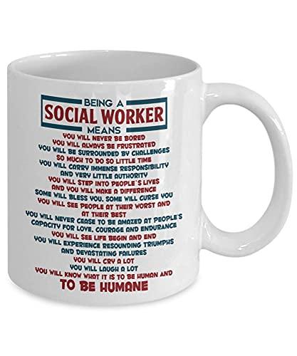 Jupsero Taza de café para trabajador social Sabrás lo que es ser humano Taza de té de 11 oz Taza divertida de trabajo social 86FCHW