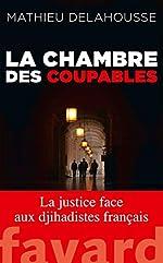 La chambre des coupables de Mathieu Delahousse
