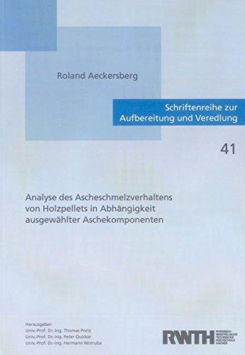 Analyse des Ascheschmelzverhaltens von Holzpellets in Abhängigkeit ausgewählter Aschekomponenten