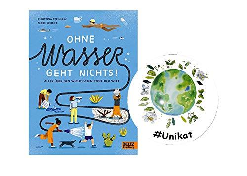 YellowMedia Ohne Wasser geht Nichts!: Alles über den wichtigsten Stoff der Welt + #Unikat Sticker