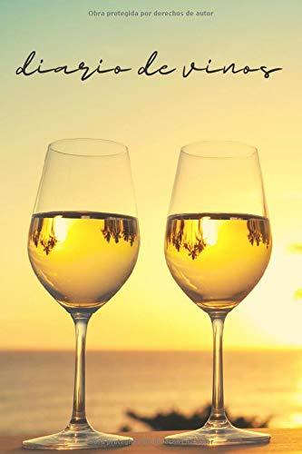 Diario de vinos: Cuaderno para registrar catas de vino, regalo perfecto para los amantes del vino, 120 paginas.