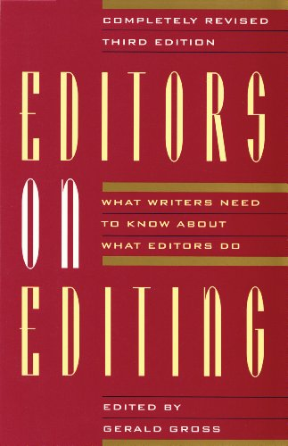 Editors on Editing: What Writers Need to Know About What...