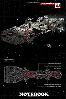 "Notebook: Corellian Corvette , Journal for Writing, College Ruled Size 6"" x 9"", 110 Pages"